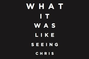 Seeing-Chris